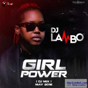 DJ Lambo - Girl Power
